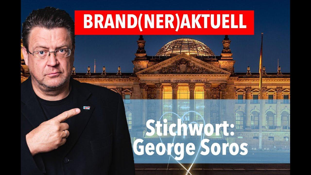 BRAND(NER)AKTUELL Teil 2: George Soros