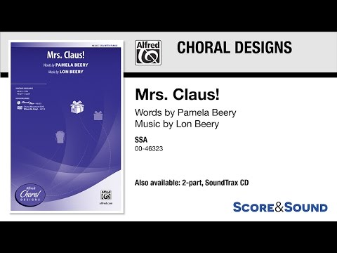 Mrs. Claus!, by Lon Beery – Score & Sound