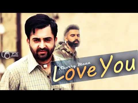 Love You 2018 (FULL SONG) - Sharry Maan |...