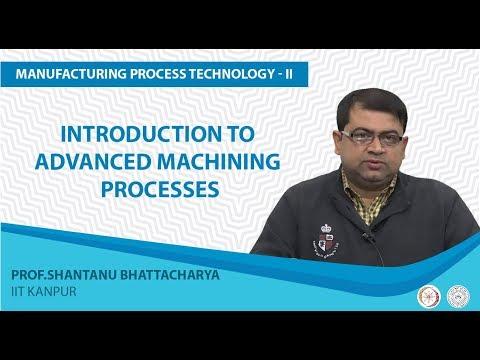 NPTEL :: Mechanical Engineering - NOC:Manufacturing Process