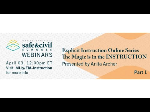Explicit Instruction Online Series — The Magic Is In The INSTRUCTION, Part 1