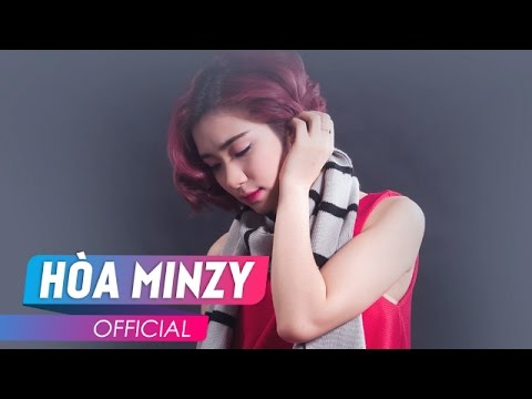 Gửi (Audio MV)- Hòa Minzy
