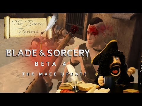 The Baron Reviews | Blade and Sorcery - Beta 4 The Mace Update