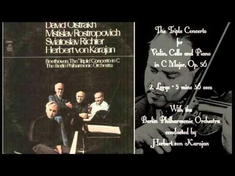 BEETHOVEN - The Triple Concerto in C Major, Op. 56 - Oistrakh/Rostropovich/Richter/Von Karajan.