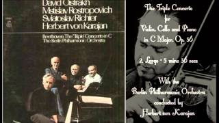 beethoven   the triple concerto in c major op 56   oistrakhrostropovichrichtervon karajan