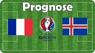 Frankreich vs Island 🍟 EM 2016 🍟 Viertelfinale 🍟 Fifa Prognose