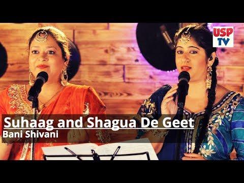 Suhaag and Shaguna De Geet | Punjabi Wedding Songs | Bani & Shivani