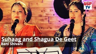 Suhaag and Shaguna De Geet Punjabi Wedding Songs BaniShivani