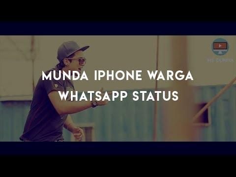 Whatsapp status || Munda iPhone Warga – A-kay || attitude punjabi whatsapp video for status