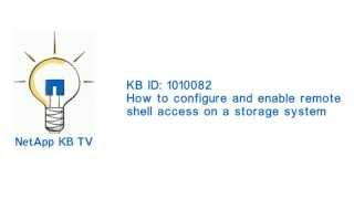 How to configure and enable remote shell access on a storage system