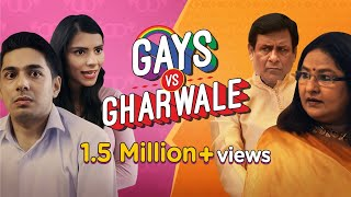 Gays Vs Gharwale | Indian Parents on Gay Children | Funny Short Film | Valentine's Day Special