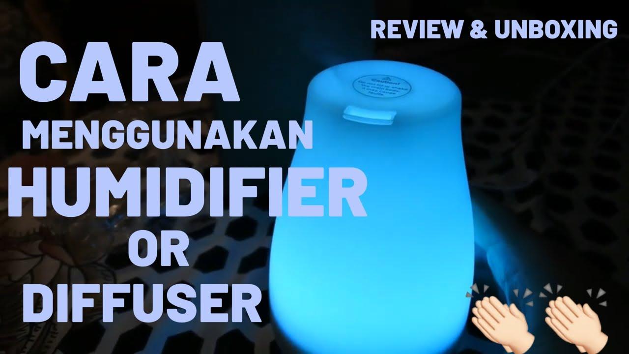 Cara Menggunakan Humidifier Atau Diffuser Unboxing Review Youtube