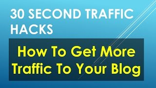 Traffic Hack - How To Get Traffic To Your Blog - Affiliate Marketing Tips