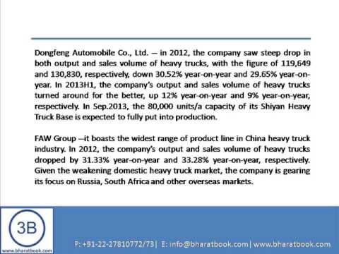 Bharat Book Presents : China Heavy Truck Industry Report,2013