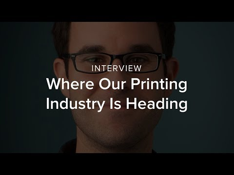 Where Our Printing Industry Is Heading