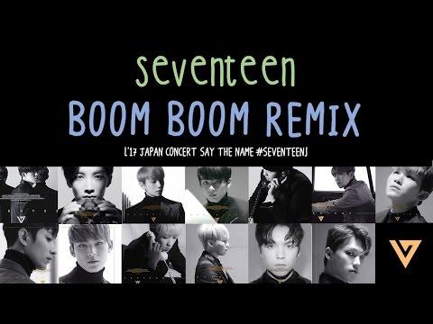[ENG/HAN/ROM] SEVENTEEN - BOOM BOOM REMIX