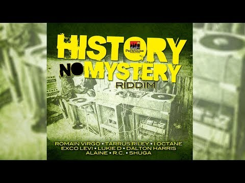 History No Mystery Riddim Mix ▶MARCH 2018▶ Alaine,Tarrus Riley,Romain Virgo &More (Penthouse Prod)