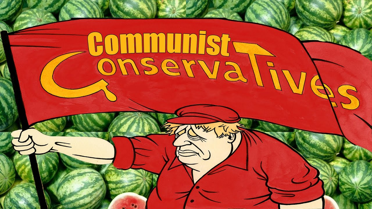 Water melon Boris's Gov last hurrah of communism