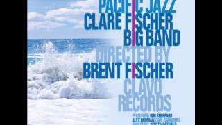 "The Clare Fischer Big Band ""Son of a Dad"""
