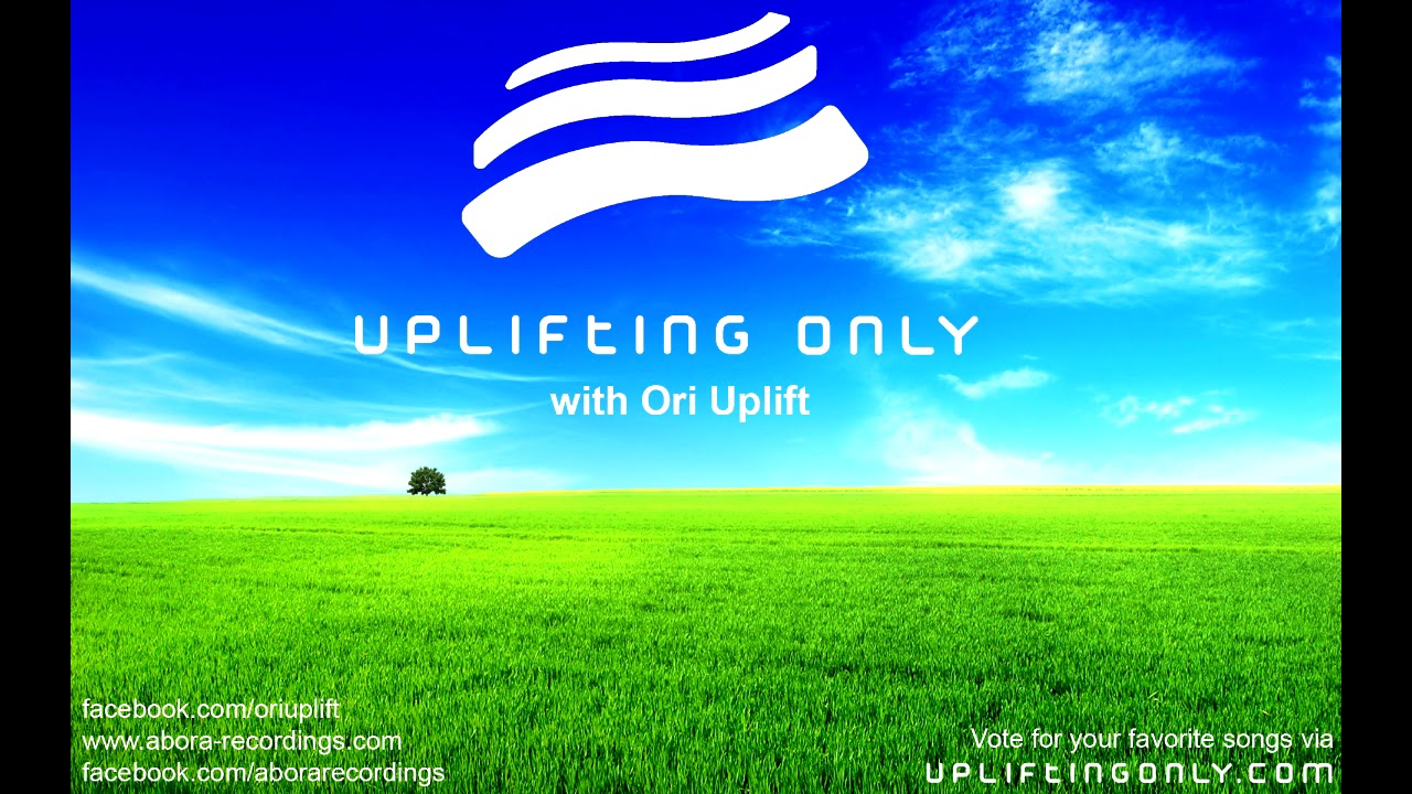 Ori Uplift Uplifting Only 208 No Talking Incl Vocal Trance Feb 2 2017