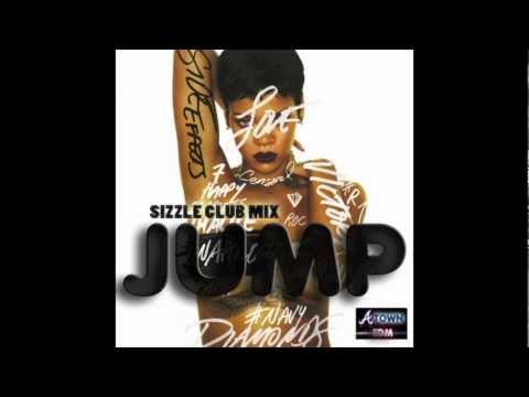 Rihanna - Jump (Sizzle Club Mix)