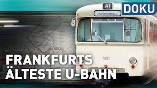 Frankfurts älteste U-Bahnlinie