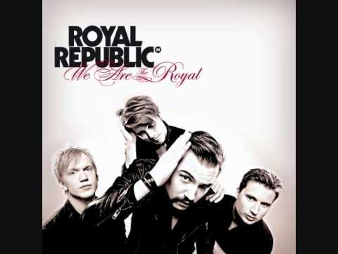Royal Republic - The Royal [With Lyrics]