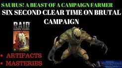 Saurus Showcase and Build | Crazy Uncommon Campaign Farmer!