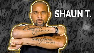 Shaun T: Trust and Believe in Your Own …