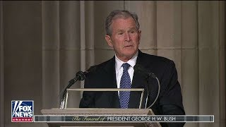 'He Loved to Laugh, Especially at Himself': George W. Bush Eulogizes His Father
