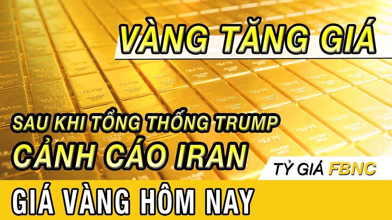 Giá vàng mới nhất hôm nay ngày 23/4/ 2020 | Vàng tăng ngay sau khi Tt Trump đăng Tweet cảnh cáo Iran