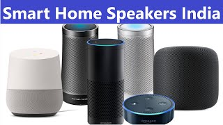 How to Smartly Buy Smart Speakers in India    Google Home   Amazon Echo   Smart Speakers India 2018
