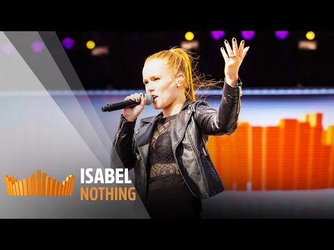 Isabel - Nothing   Live op 538Koningsdag 2017
