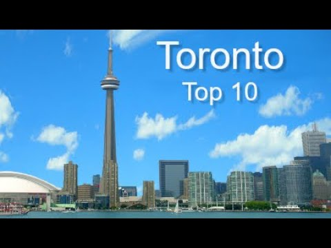 Toronto Top Ten Things To Do, by Donna Salerno Travel