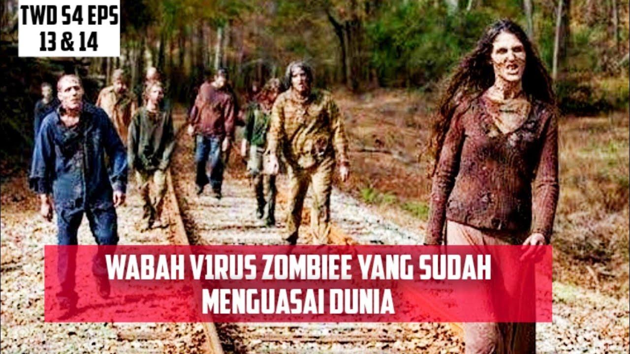 Download WABAH V1RUS ZOMBIEE YANG SUDAH MENGUASAI DUNIA    ALUR CERITA FILM THE WALKING DEAD S4 EPS 13 & 14