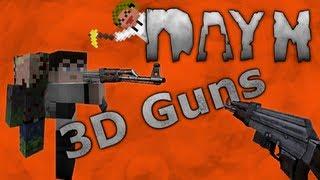 DayM ModShowoff Part1! 3D Guns Showoff! 1.4.7 Minecraft
