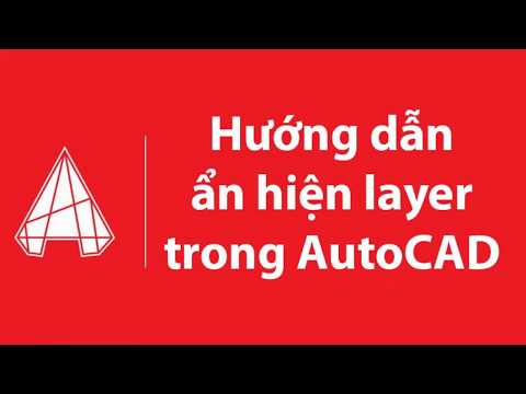 Hướng dẫn ẩn hiện Layer trong AutoCAD bằng lệnh Layoff, Layon, Layiso
