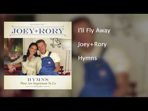 Joey+Rory  Ill Fly Away  Hymns That Are Important To Us
