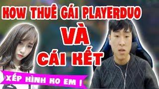 Khi KOW Thuê Gái Player Duo Và Cái Kết =))
