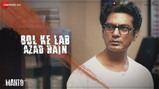 Bol Ke Lab Azad Hain - Full Video | Manto |Nawazuddin Siddiqui |Sneha Khanwalkar |Vidya S & Rashid K