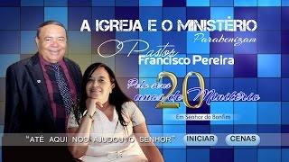 Baixar Homenagem ao Pastor Francisco Pereira HD