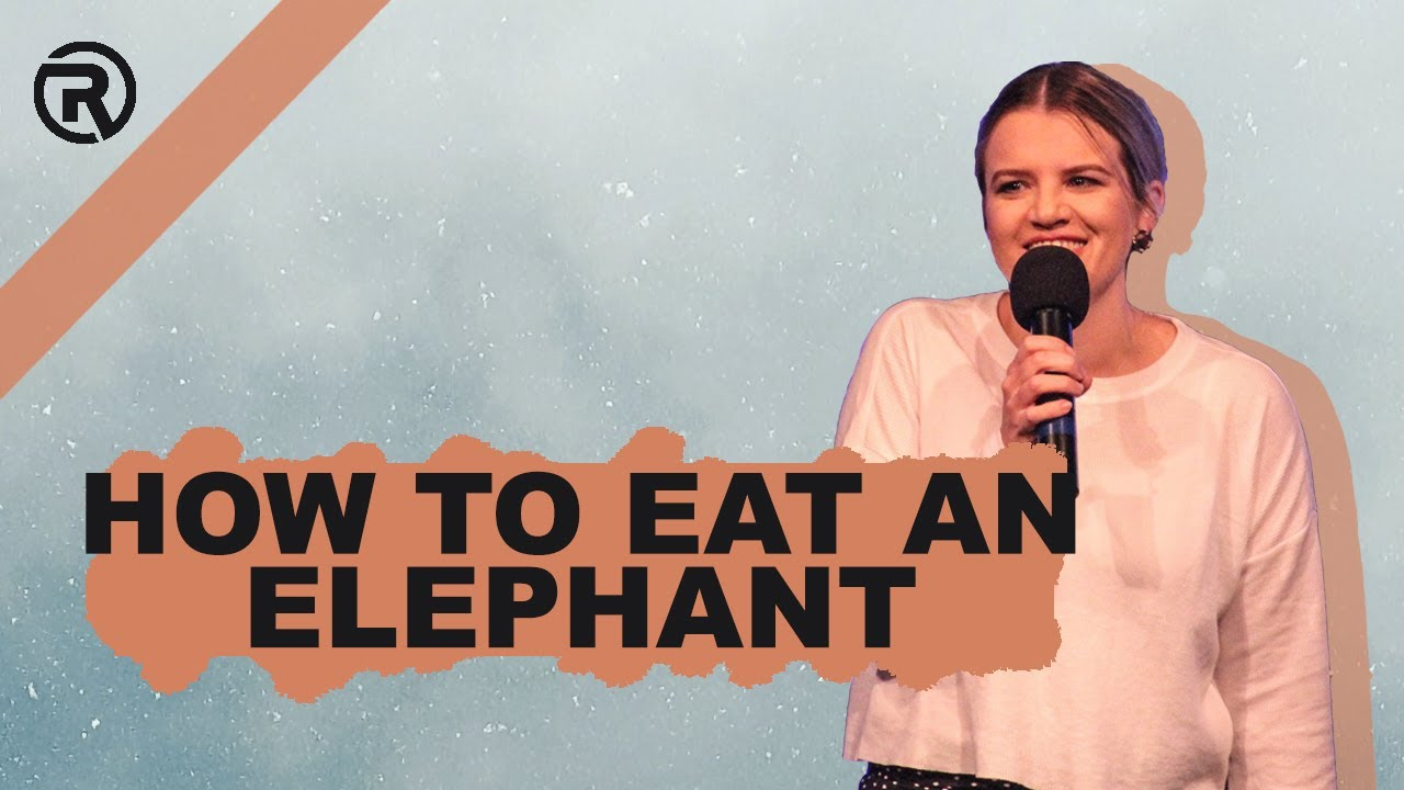 How to eat an elephant - Ps Bec Riley