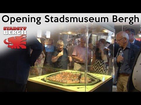 Opening Stadsmuseum Bergh