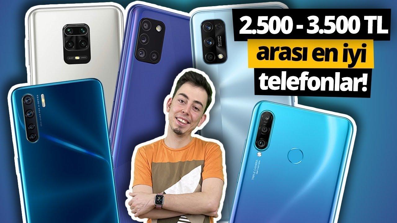 2.500 - 3.500 TL arası en iyi telefonlar! Mart 2021