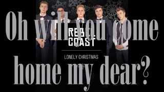 Lonely Christmas by Rebel Coast LYRICS (Studio Version)