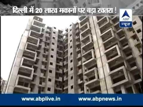 20 lakh buildings are not quake resistant in Delhi!