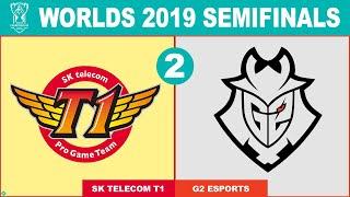 SKT vs G2 Game 2 - Worlds 2019 Semifinals - SK Telecom T1 vs G2 Esports G2