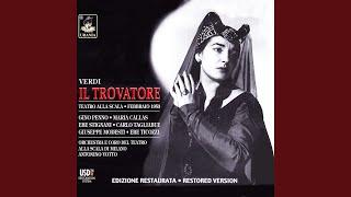 Il Trovatore, Act I: Tace la notte!