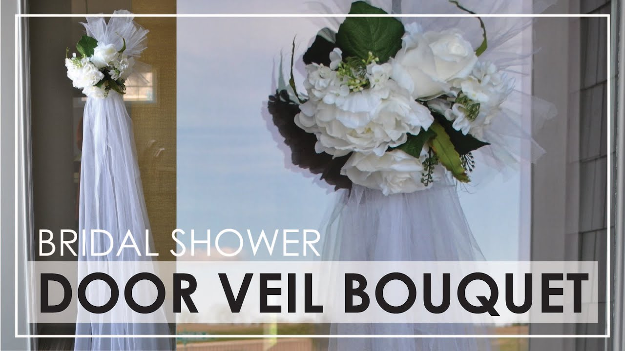 DIY | Bridal Shower Door Veil Bouquet   YouTube