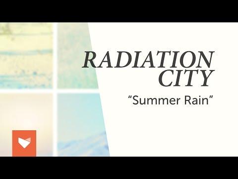 Radiation City - Summer Rain mp3